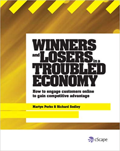 Co-author Winners and Losers in a Troubled Economy: How to Engage Customers Online to Gain Competitive Advantage