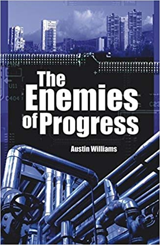 Author credit: The Enemies of Progress: Dangers of Sustainability